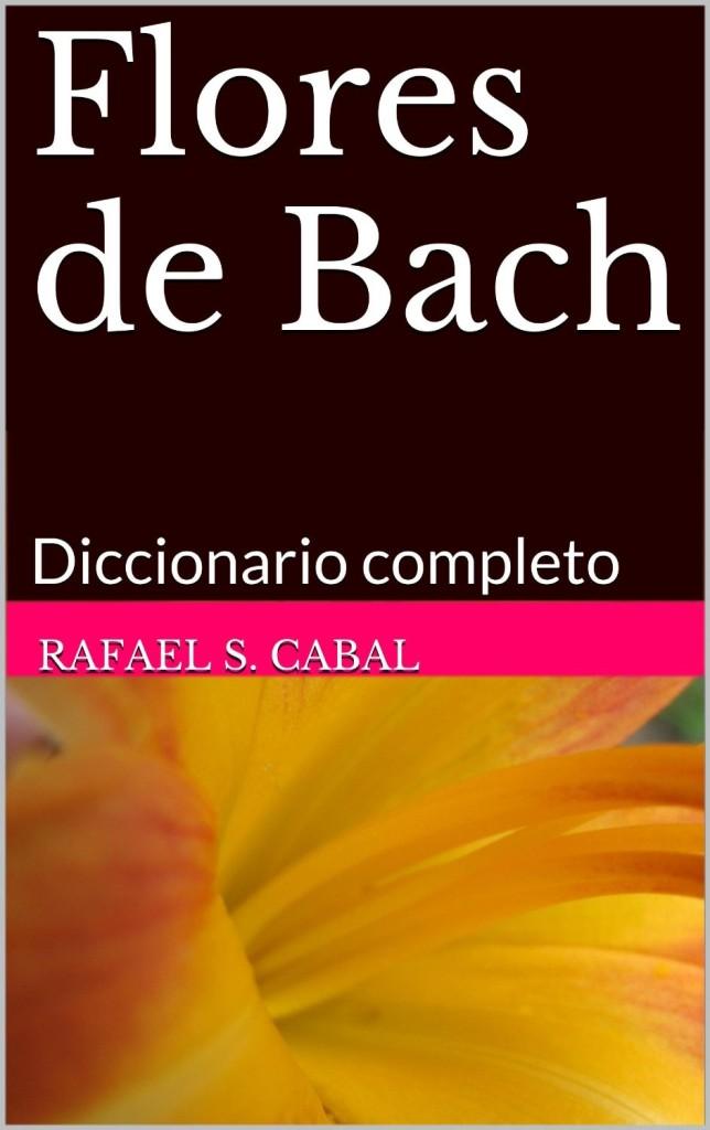 Flores de Bach - Diccionario completo