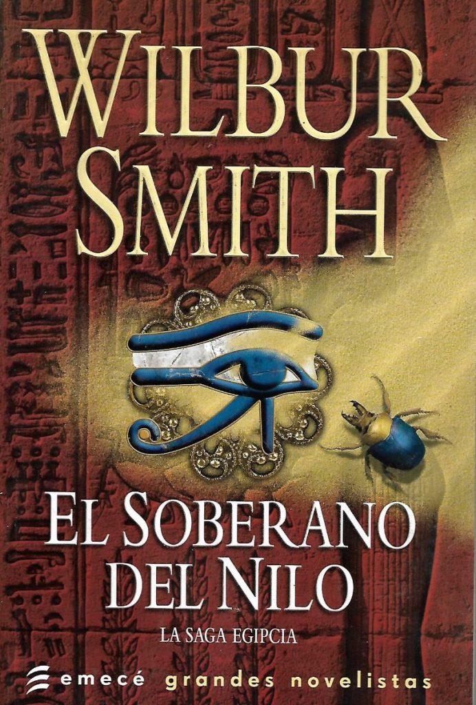 El soberano del Nilo de Wilbur Smith