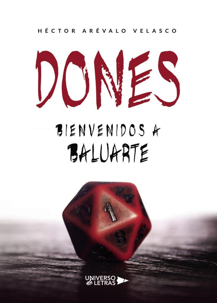 Dones: Bienvenidos a Baluarte, de Héctor Arévalo Velasco